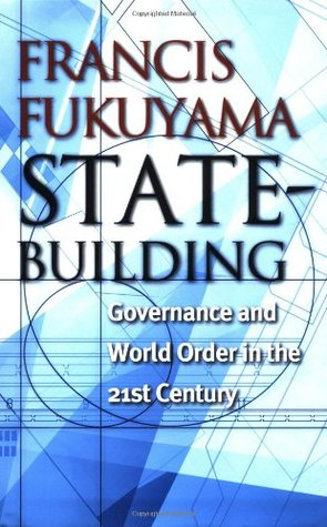 State-Building by Francis Fukuyama