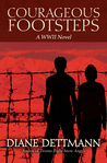 Courageous Footsteps A WWII Novel
