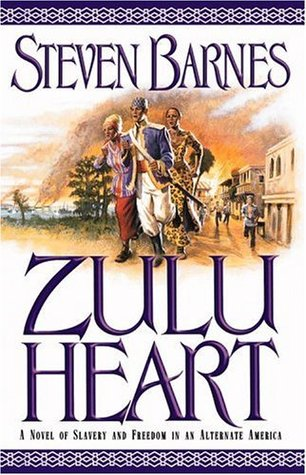 Zulu Heart by Steven Barnes