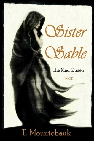Sister Sable (The Mad Queen #1)