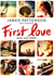 First Love: Nada que perder