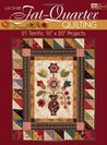 "Fat-quarter Quilting: Twenty-one Terrific 16"" X 20"" Projects (That Patchwork Place)"