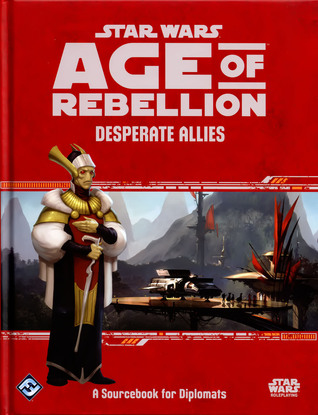 Desperate Allies (Star Wars: Age of Rebellion)