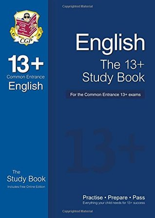 The 13+ English Study Book for the Common Entrance Exams  by  CGP Books