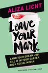 Leave Your Mark: ...