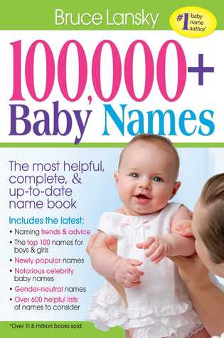 100,000 + Baby Names by Bruce Lansky