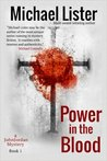 Power in the Blood (John Jordan Mystery, #1)