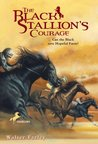 The Black Stallion's Courage (The Black Stallion, #12)