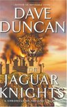 The Jaguar Knights (King's Blades, #6)
