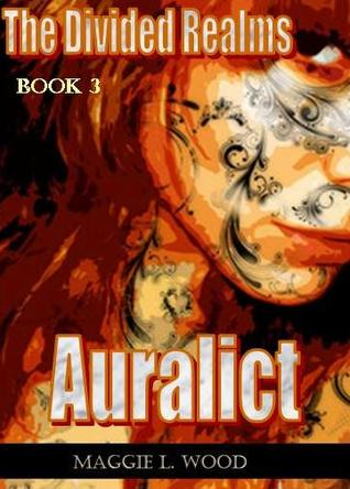 Auralict by Maggie L. Wood