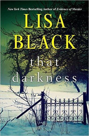 That darkness (gardiner and renner, #1) by lisa black — reviews ...