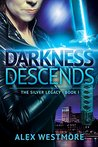 Darkness Descends (The Silver Legacy #1)