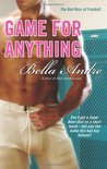Game for Anything by Bella Andre