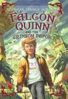 Falcon Quinn and the Crimson Vapor (Falcon Quinn, #2)