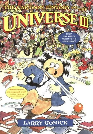 The Cartoon History of the Universe III by Larry Gonick