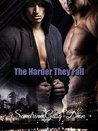 The Harder They Fall (Santorno, #3)