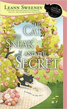 The Cat, the Sneak and the Secret (A Cats in Trouble Mystery #7)