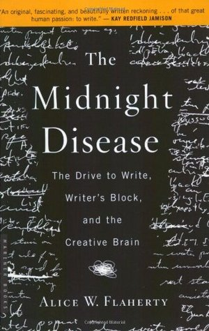 The Midnight Disease by Alice W. Flaherty