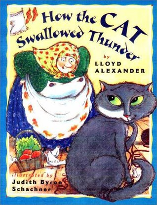 How the Cat Swallowed Thunder by Lloyd Alexander