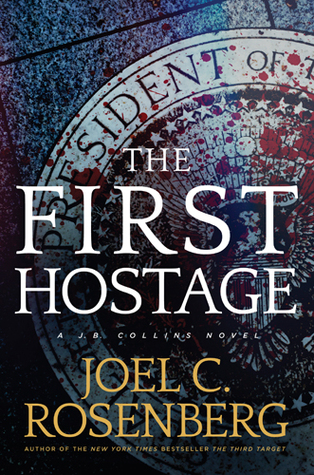 The First Hostage (J.B. Collins, #2)
