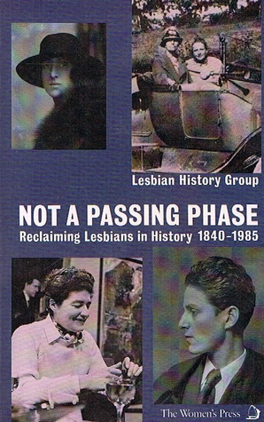 Not a Passing Phase by Lesbian History Group