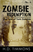 Zombie Redemption: #4 in th...