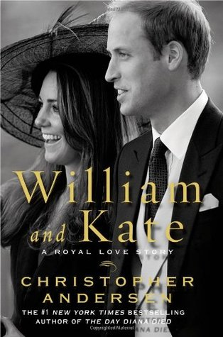 William and Kate by Christopher Andersen