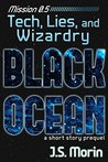 Tech, Lies, and Wizardry: a Space Opera Fantasy Short Story