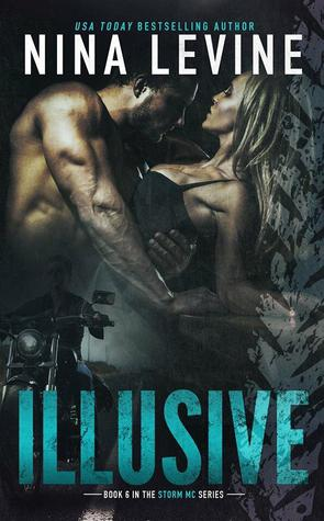Illusive (Storm MC, #5)