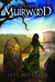 The Void of Muirwood (Covenant of Muirwood, #3)