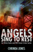 Angels Sing to Rest by Chrinda Jones