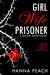 Girl Wife Prisoner (A Good Wife Novel)