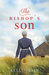 The Bishop's Son (The Amish of Bee County, #2)