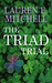 The Triad Trial by Lauren E. Mitchell