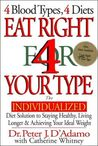 Eat Right For Your Type by Peter J. D'Adamo