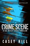 Crime Scene: CSI Reilly Steel Prequel