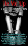 Tie Me Up, A Binding Collection of Erotic Tales