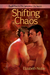 Shifting Chaos (The Sleepless City, #4)