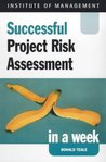 Successful Project Risk Assessment in a week (IAW)
