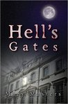 Hell's Gates by Mary Masters