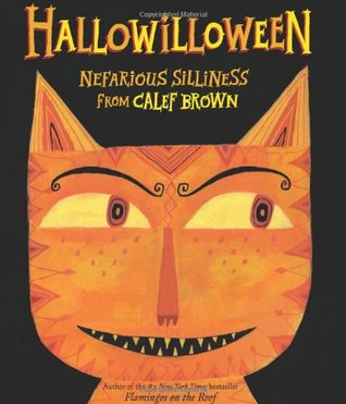 Hallowilloween by Calef Brown
