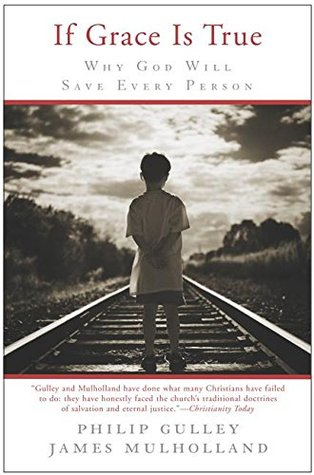 If Grace Is True by Philip Gulley