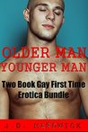 OLDER MAN YOUNGER MAN: Two Book Gay First Time Taboo Erotica Bundle