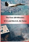 The First 109 Minutes: 9/11 and the U.S. Air Force (Color)