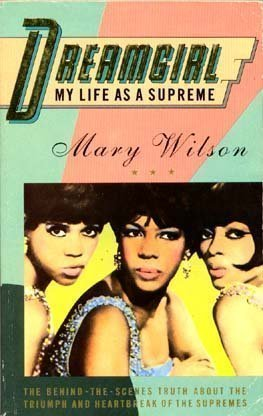 Dreamgirl by Mary Wilson