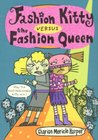 Fashion Kitty Versus the Fashion Queen