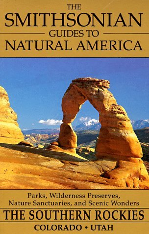 The Smithsonian Guides to Natural America by Susan Lamb
