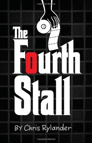 The Fourth Stall by Chris Rylander