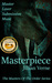 Masterpiece (A Masters of the Order Novel)