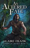 An Altered Fate (Echoes of Imara, #2)